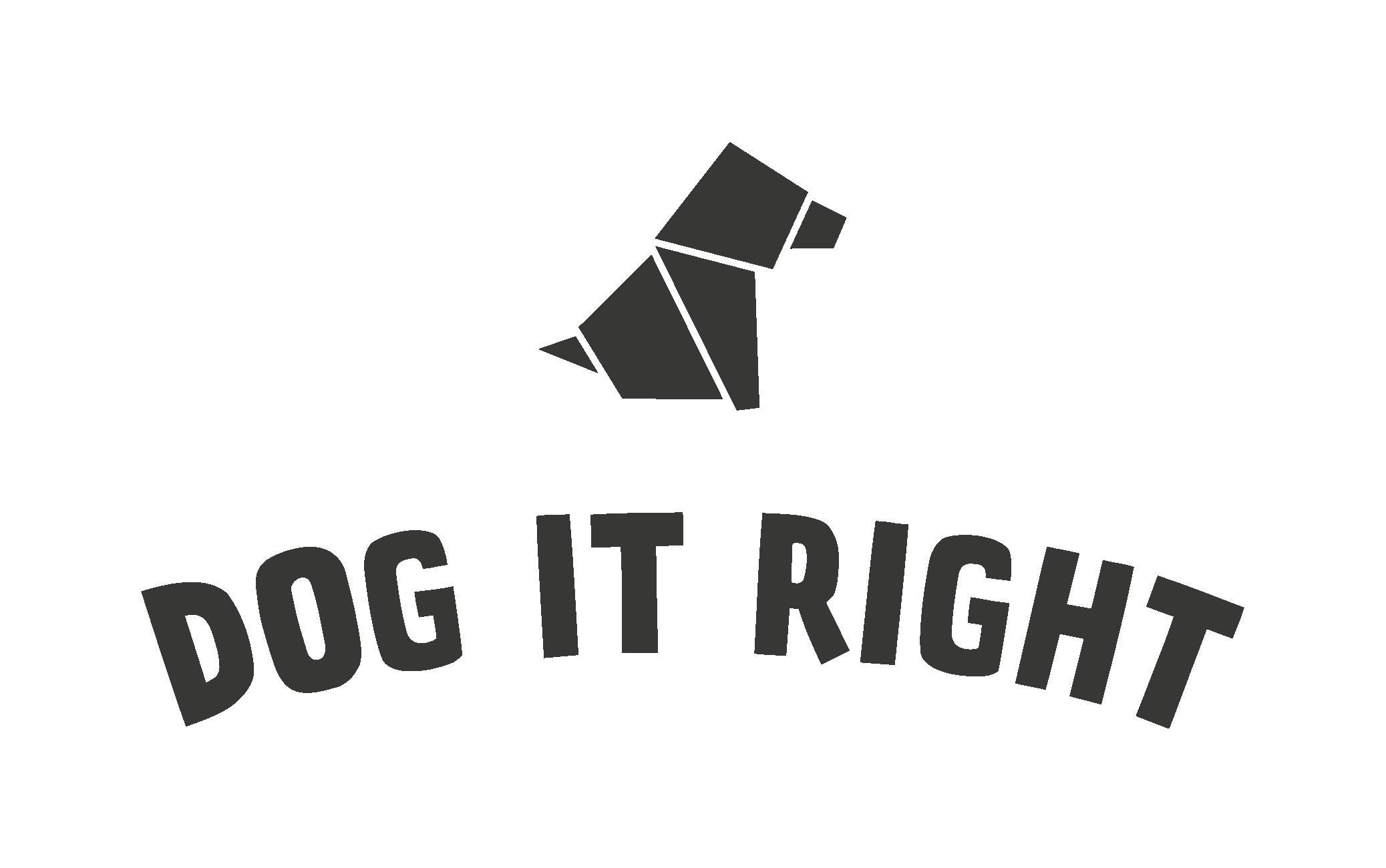 Dog It Right