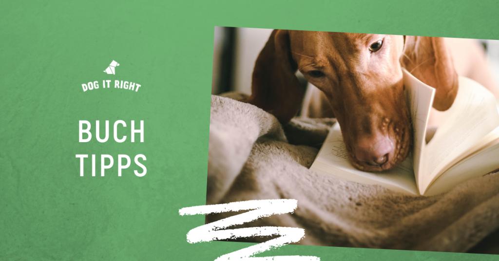 Buchempfehlungen von Dog It Right